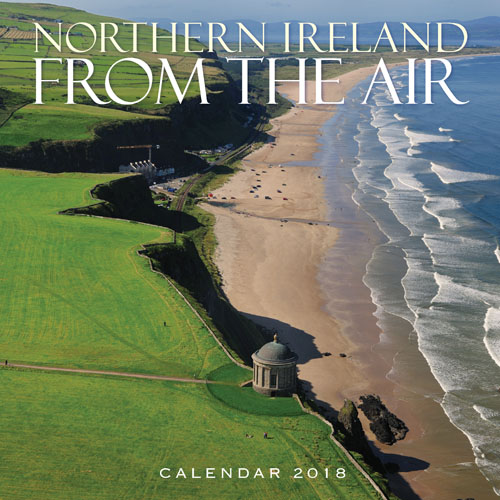 Northern Ireland From The Air Calendar 2018